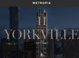 Toronto·The most prestigious location in downtown Toronto, 11 Yorkville Condos is about to open!
